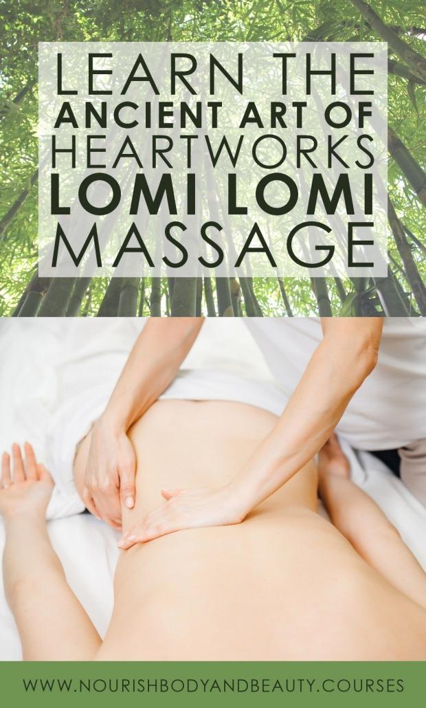 Heartworks Lomi Lomi Online Massage Course Nourish Body Beauty