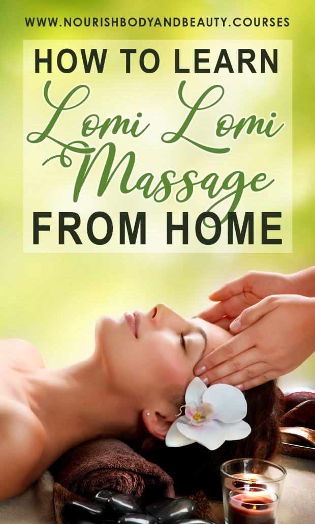 Learn Heartworks Lomi Lomi Online Massage Course Nourish Body Beauty